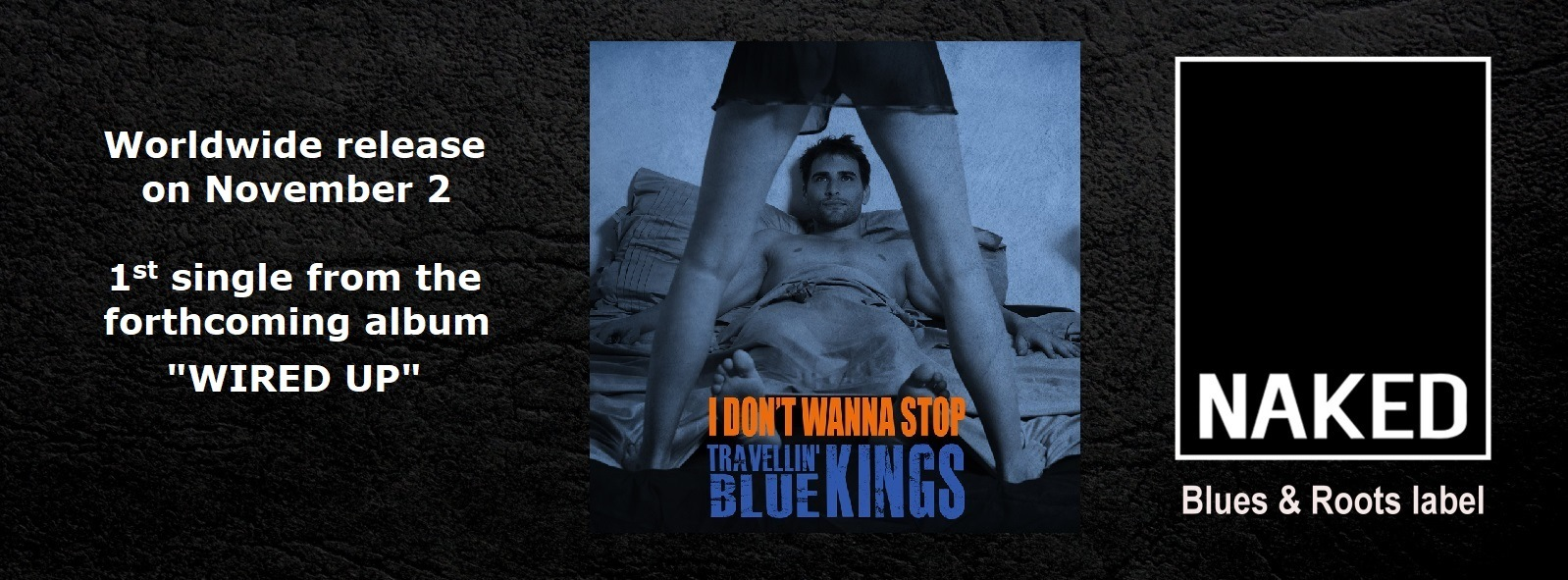 Travellin' Blue Kings– I Don't Wanna Stop