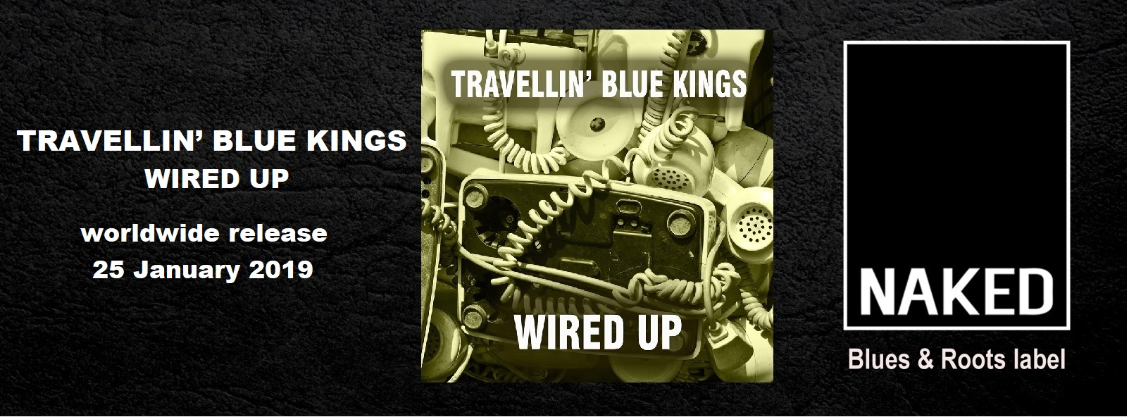 Travellin' Blue Kings– Wired Up