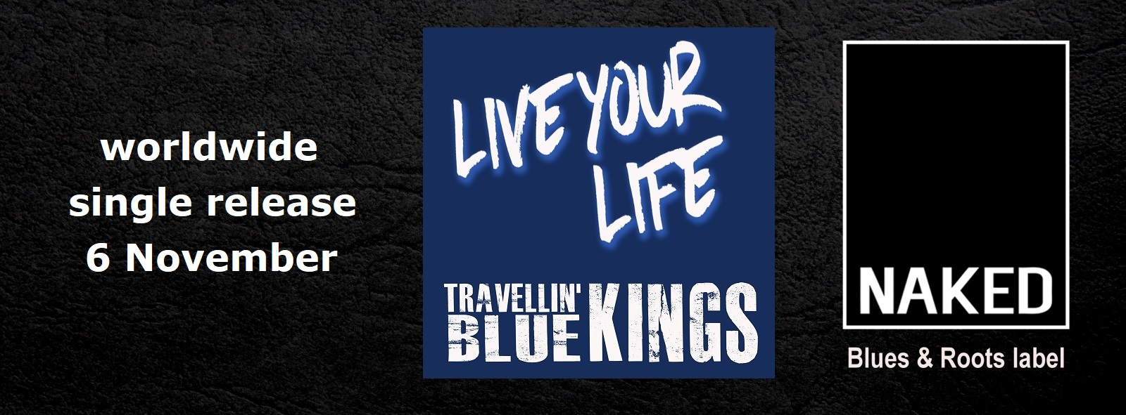 Travellin' Blue Kings – Live Your Life